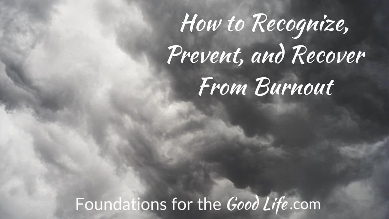dark cloudy sky with text overlay: How to recognize, prevent, and recover from burnout